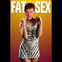 """Fat Sex! - Steve Larkin's body...of poems and songs! """"for people who like classic literary forms or subversive musicians… run to this show!"""" Uptown, Winnipeg ★★★★★"""