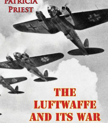 The Luftwaffe And Its War Of Attrition PDF