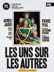 Les uns sur les autres | Avec Agnès Jaoui Théâtre de la Madeleine