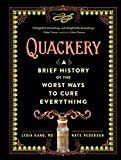 Quackery: A Brief History of the Worst Ways to Cure Everything by Lydia Kang (Author) Nate Pedersen (Author) #Kindle US #NewRelease #Science #eBook #ad