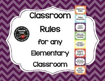Classroom Rules (Will work for any Elementary Classroom) -
