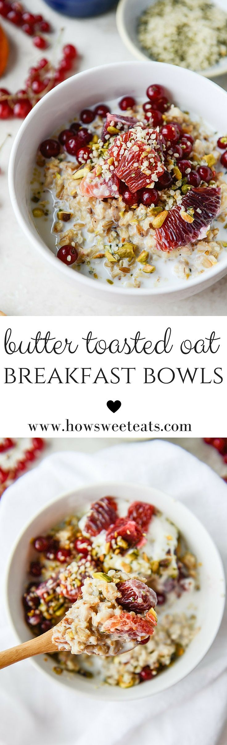 Butter Toasted Oat Breakfast Bowls by /how/ sweet eats I http://howsweeteats.com