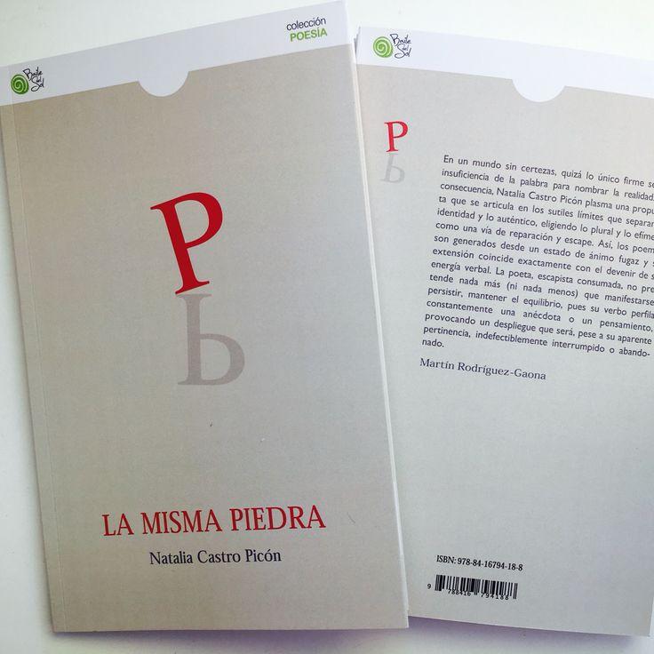 Natalia Castro Picón Y su segundo poemario  /La misma piedra/  Baile del Sol ediciones