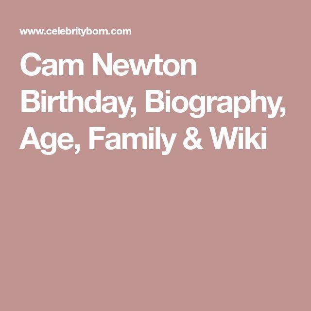 Cam Newton Birthday, Biography, Age, Family & Wiki