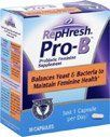 RepHresh Pro-B Vaginal Probiotic Feminine Supplement, 30 count (Pack of 1) by RepHresh. $26.38. INDICATIONS: RepHresh Pro B Probiotic Feminine Supplement Capsules Block and Eliminates Yeast and Bacteria to Maintain Feminine Health. Just 1 Capsule per Day. Lactobacillus, yeast and other bacteria.