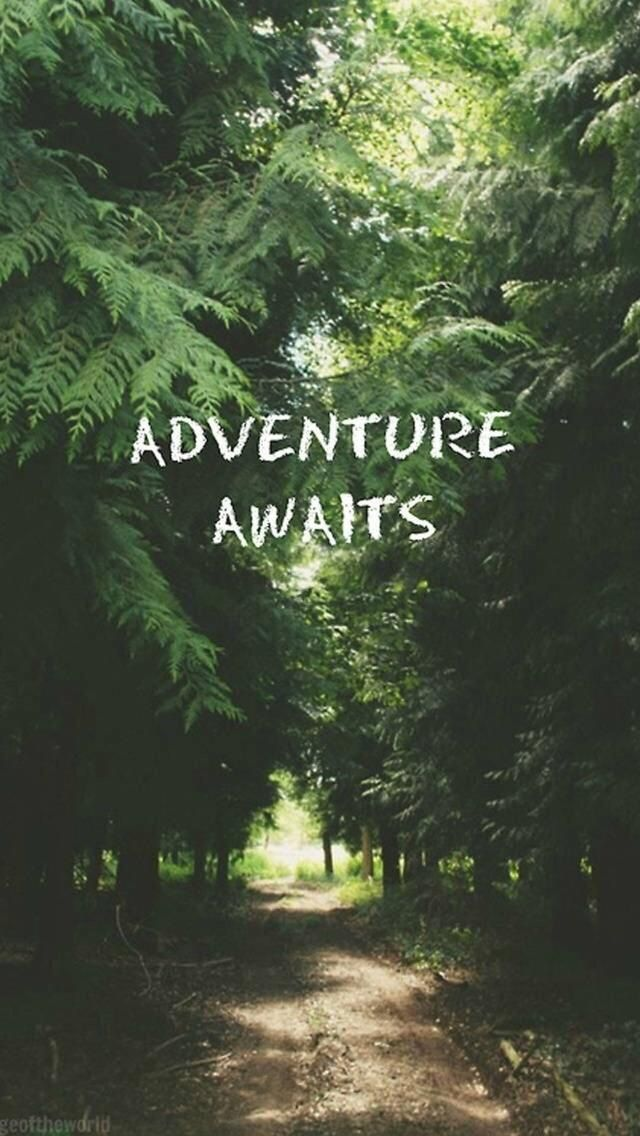 Adventure Awaits. Beautiful Quotes wallpapers for iPhone. Tap to see more Signs & Sayings Apple iPhone HD Wallpapers. Inspirational, nature - @mobile9