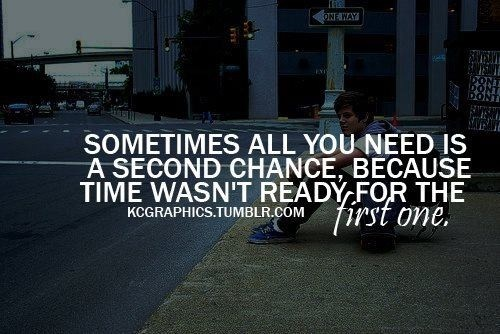 Quotes About Second Chance: Second Chance First Love Quotes. QuotesGram