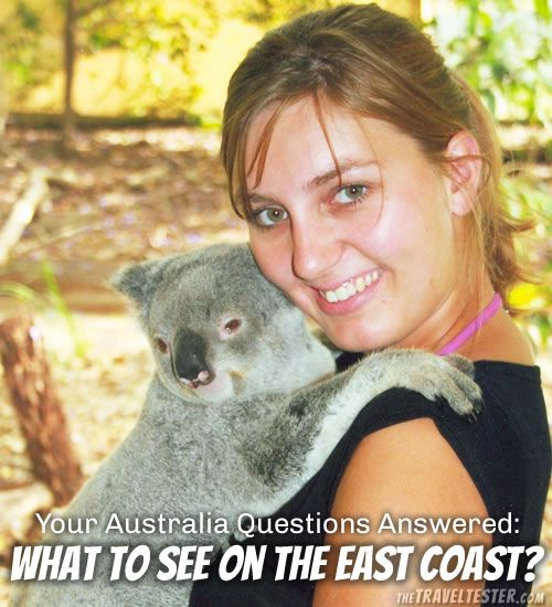 Your Australia Questions Answered – East Coast Highlights | The Travel Tester | www.thetraveltester.com