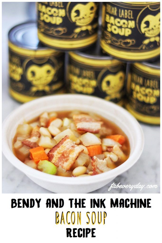 Bendy And The Ink Machine Bacon Soup Recipe In 2020 With Images