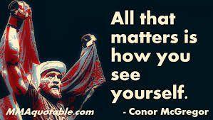 Afbeeldingsresultaat voor conor mcgregor quotes