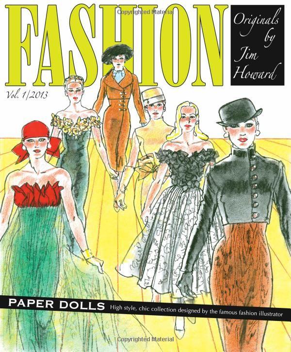 Fashion Originals By Jim Howard Paper Dolls Activity BooksPaper DollsTop DesignersColoring