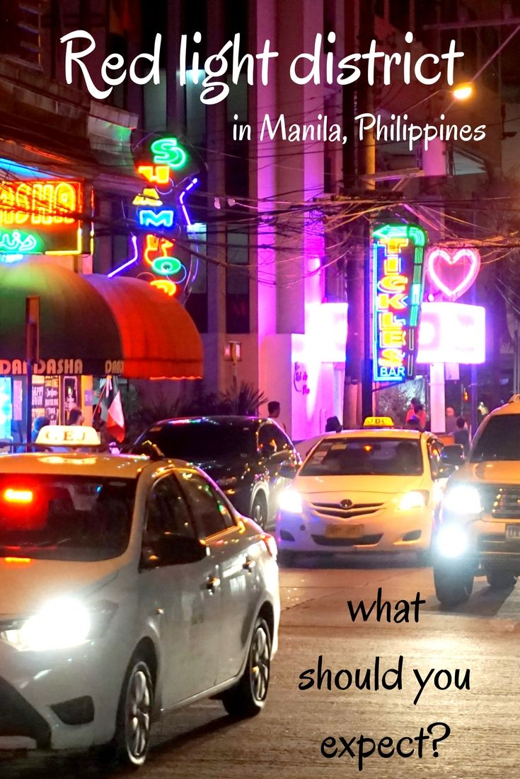 What can you expect in red light district in Manila? Be prepared!