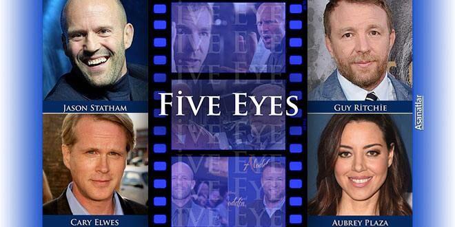 Five Eyes Filmi Antalya Da Cekilecek Asanatlar 2021 Aubrey Plaza Jason Statham Hollywood