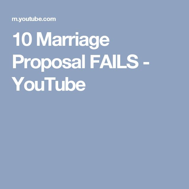 10 Marriage Proposal FAILS - YouTube