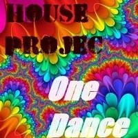 The House Project - One Dance (Chose Mix) by thehouseproject2 on SoundCloud