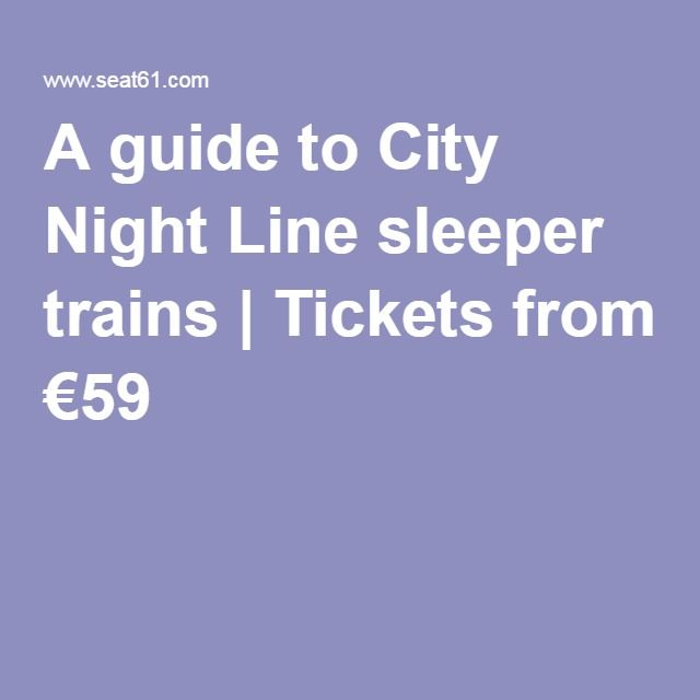 A guide to City Night Line sleeper trains | Tickets from €59