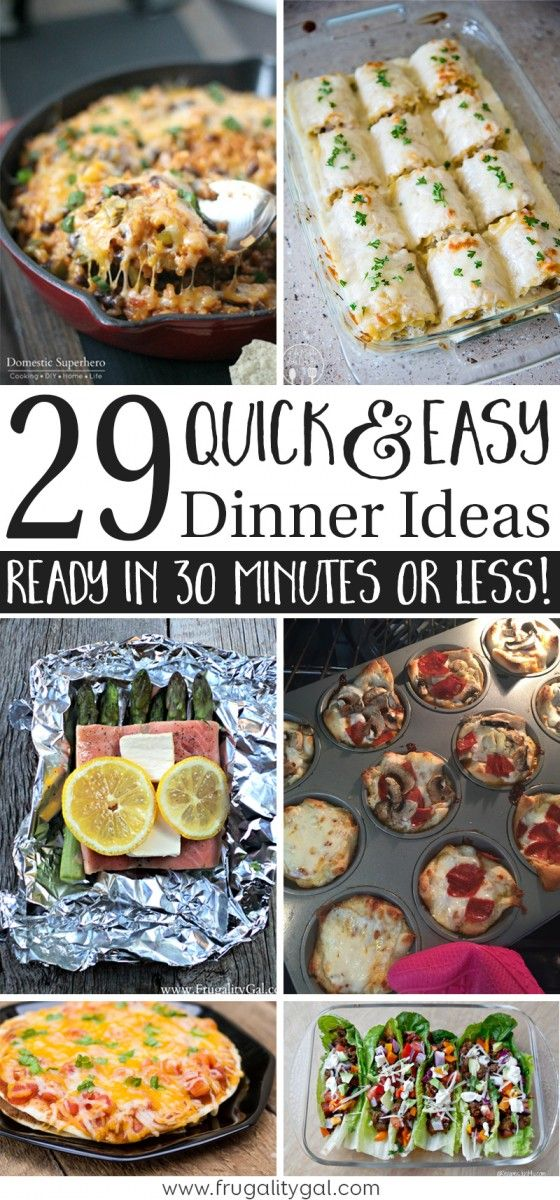 30 Minute Meals A List Of 29 Quick And Easy Dinner Recipes Tons Of Easy Meals For Dinner To