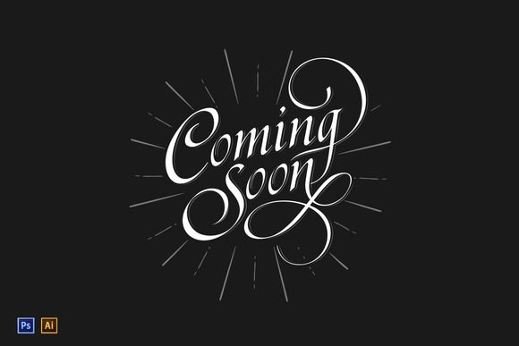 Coming Soon Calligraphic Sign