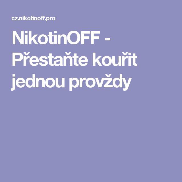 NikotinOFF - Přestaňte kouřit jednou provždy
