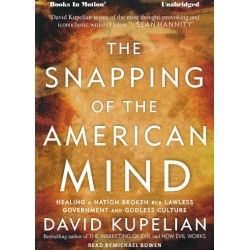 The Snapping of the American Mind by David Kupelian, read by Michael Bowen. Audiobook available on download & CD. Get your copy today!
