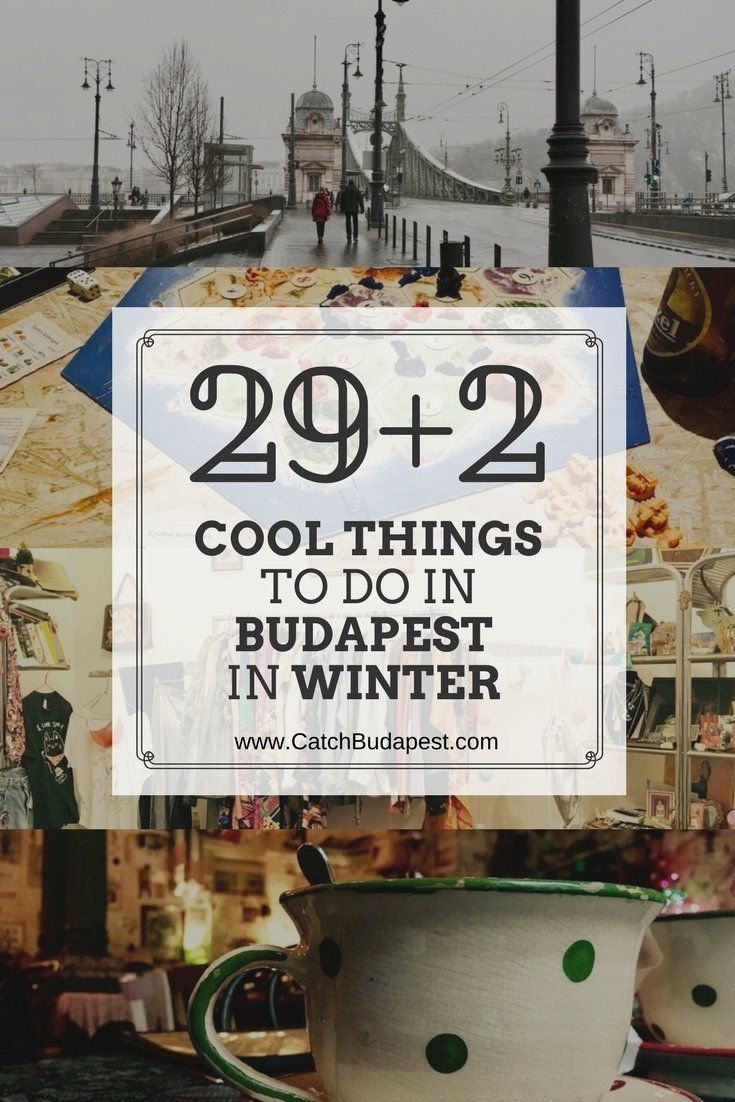 29   2 Cool Things to do in Budapest in Winter 2017/2018.  Budapest in winter isn't that bad and here are plenty of things for you to do with and about it. Happy winter!  #budapest #winter #thingstodo #catchbudapest