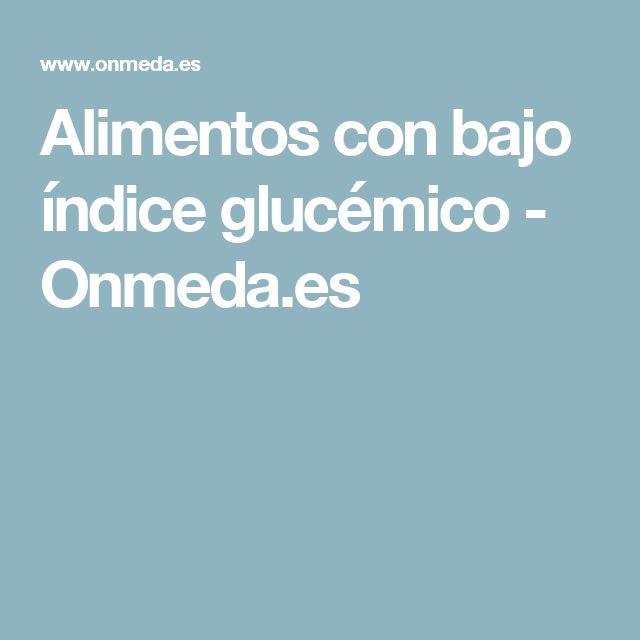 17 mejores ideas sobre ndice gluc mico en pinterest dieta para hipoglucemia alimentos para - Alimentos con indice glucemico bajo ...