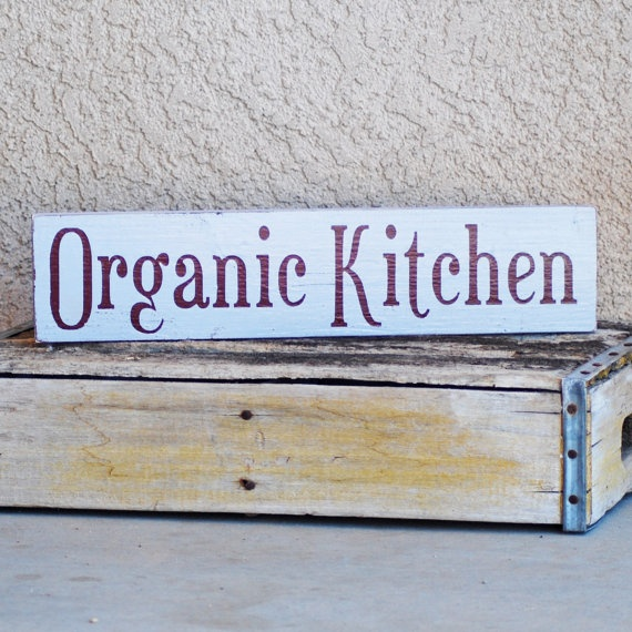 Organic Kitchen Sign