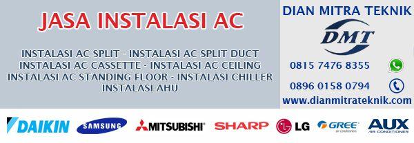 Instalasi AC atau Pemasangan AC (Air Conditioner) untuk rumah, kantor, apartemen, hotel, restoran, kafe, sekolah, kampus, rumah sakit, pabrik, gudang dan mall