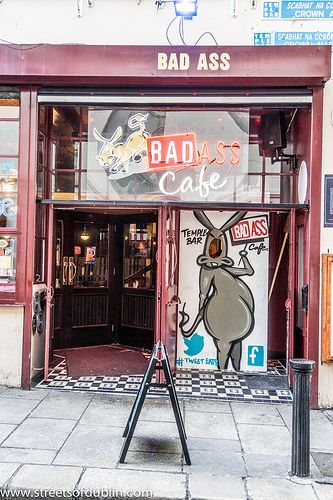 The Bad Ass Cafe in Temple Bar (Dublin): Did you know that Sinead O'Connor used to work as a waitress in Bad Ass Cafe many years ago? The Bad Ass Café was established in 1983 and soon became a landmark establishment in Dublin city centre. It has played host to a long and colourful history such as almost burning to the ground, being listed on the 'Rock 'N' Stroll Tour' of Dublin. Sometime in 2011 it closed but it has since been reopened under new management.