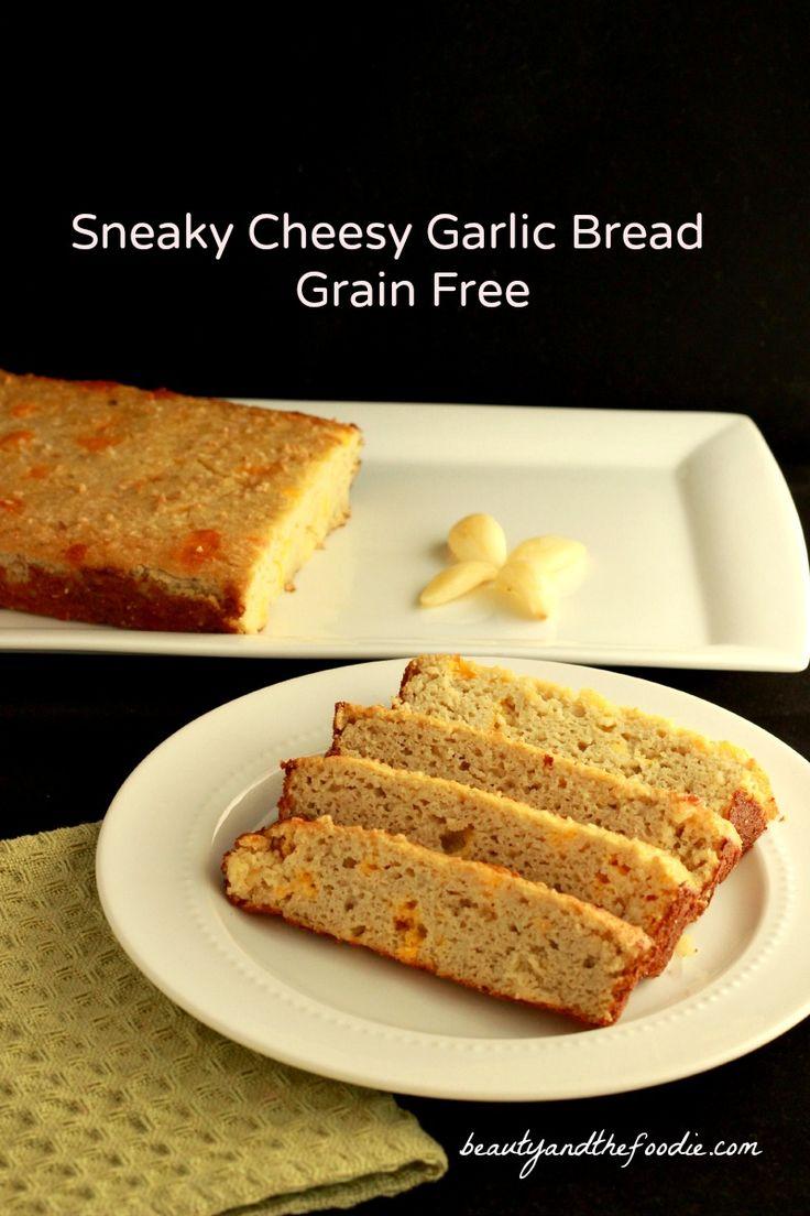 Sneaky Cheesy Garlic Bread grain free / #garlicbread .beautyandthefoodie.com