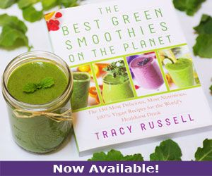 Use Beet Greens!  The Best Green Smoothies on the Planet by Tracy Russell