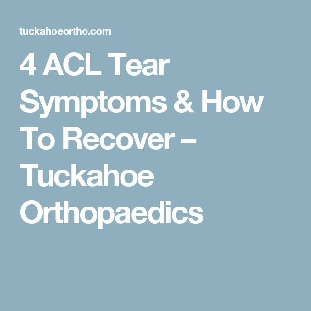 4 ACL Tear Symptoms & How To Recover – Tuckahoe Orthopaedics