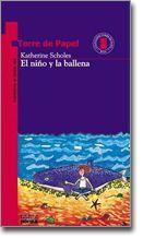 Literatura Infantil y Juvenil: El niño y la ballena, Katherine Scholes, Torre de…