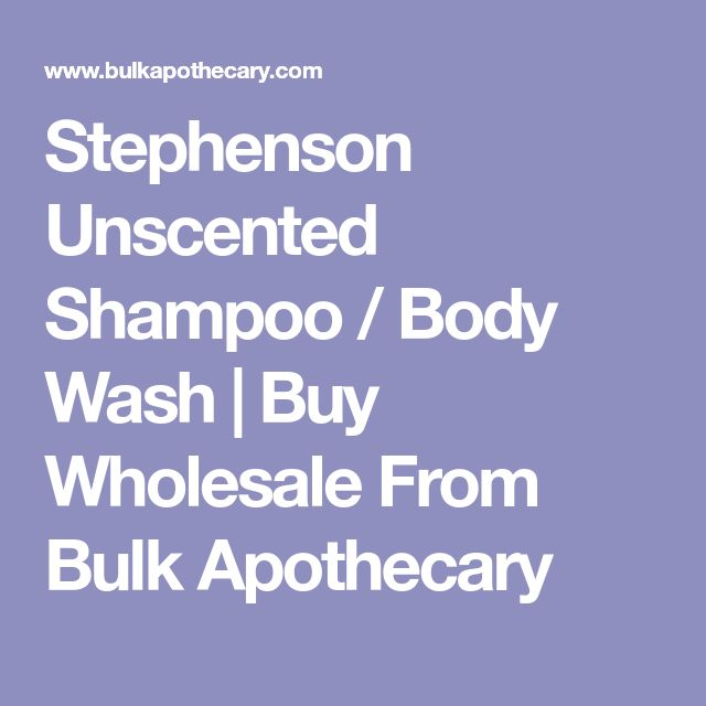 Stephenson Unscented Shampoo / Body Wash   Buy Wholesale From Bulk Apothecary