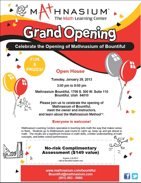 Our Grand Opening celebration/open house is next Tuesday, 1/29 from 3:00 pm to 8:00 pm. Come anytime to play games, eat food, and win prizes. Meet our Instructors and challenge them to our math trivia game!!