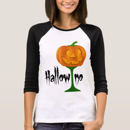 Hallowino Pumpkin Wine Glass Halloween T-Shirt - click to get yours right now!