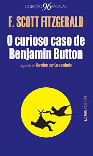 O Curioso Caso de Benjamin Button - Coleção L&PM Pocket p... https://www.amazon.com.br/dp/8525428574/ref=cm_sw_r_pi_dp_x_ugL3ybS2SGVMQ