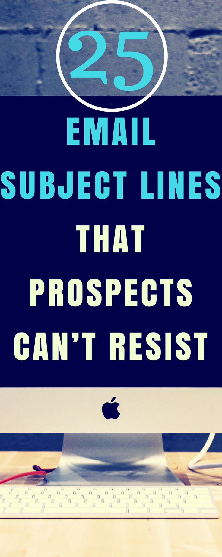 25 sales email subject lines that prospects cant resist
