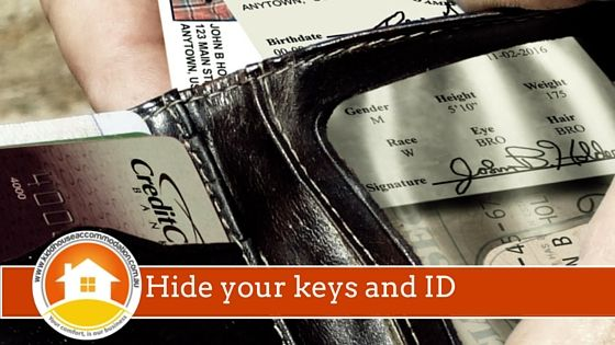 Hide your keys and ID these holidays and lock up!