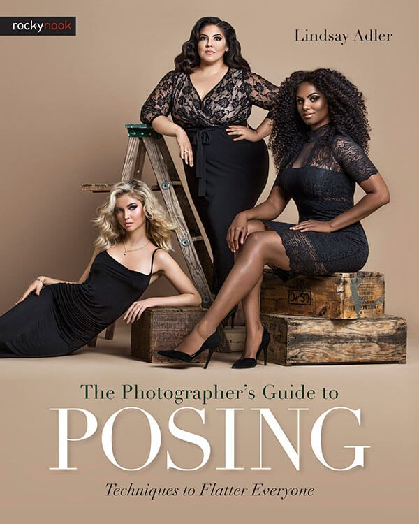 Lindsay Adler's The Photographer's Guide to Posing: Techniques to Flatter Anyone