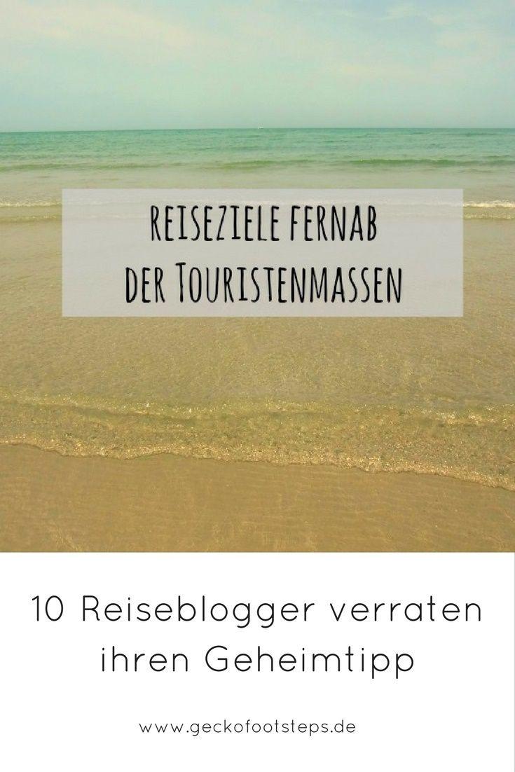 10 Reiseblogger haben mir ihre liebsten Reiseziele fernab der Touristenmassen verraten. Lasse Dich inspirieren! #reisen #geheimtipps #reiseblogger #travel #travelblogger
