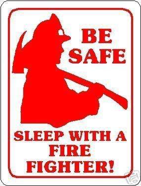 firefighter sayings and quotes | http://i104.photobucket.com/albums/m172/zeezee6175/Sleepwithafireman ...