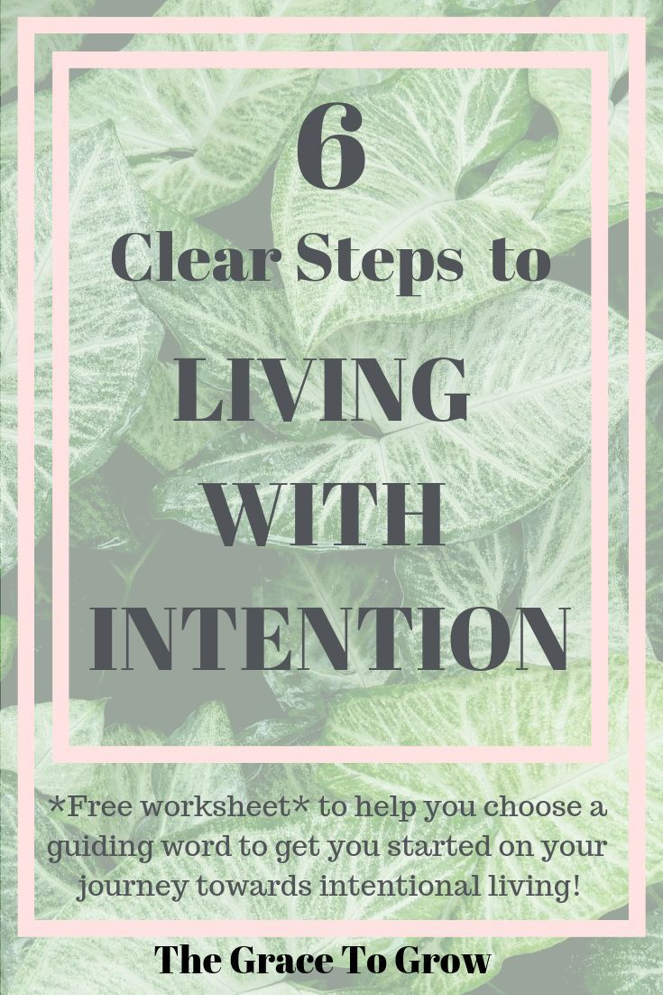 6 Ways To Live With Intention Intentions Empowering Quotes Intentional Living