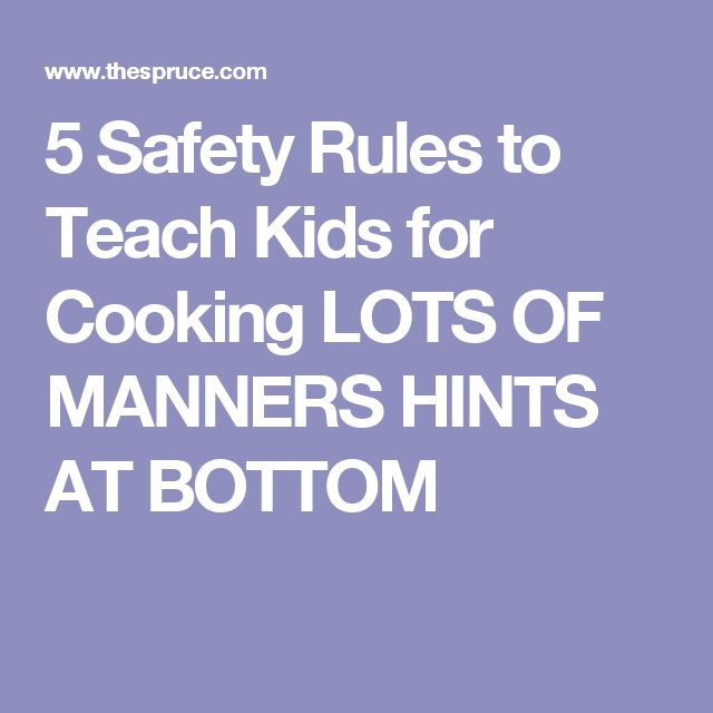 17 best ideas about safety rules for kids on pinterest for 5 kitchen safety tips