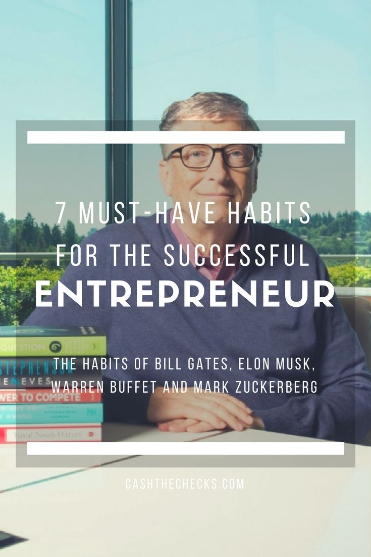 7 Must-Have Habits For The Successful Entrepreneur https://www.cashthechecks.com/7-must-habits-successful-entrepreneur/