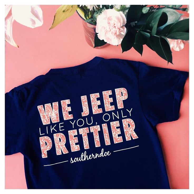 We Jeep Like You But Prettier Tee from Southerndoe Southern doe outfit perfect for outside jeeping Jeep Life <3