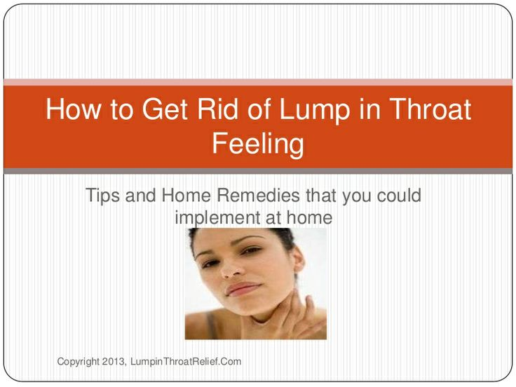 How to get rid of lump in throat feeling
