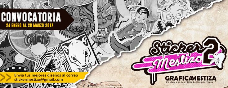¡Sticker Mestizo 2! Hasta el 28 de Marzo estará abierta la convocatoria para participar de la segunda edición del libro álbum de Gráfica Mestiza.