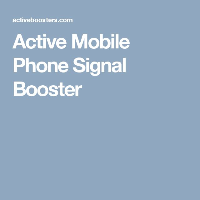 Active Mobile Phone Signal Booster