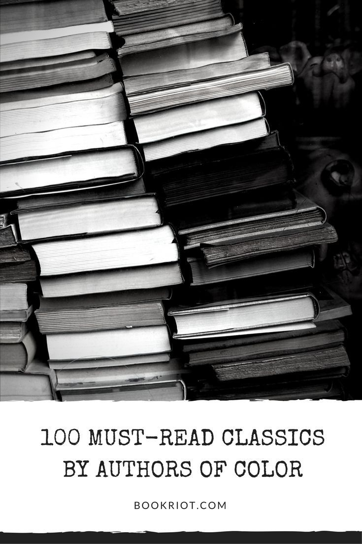 100 must-read classics written by authors of color.